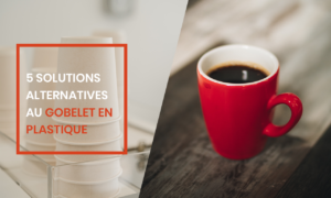 5 alternatives au gobelet plastique à la pause-café